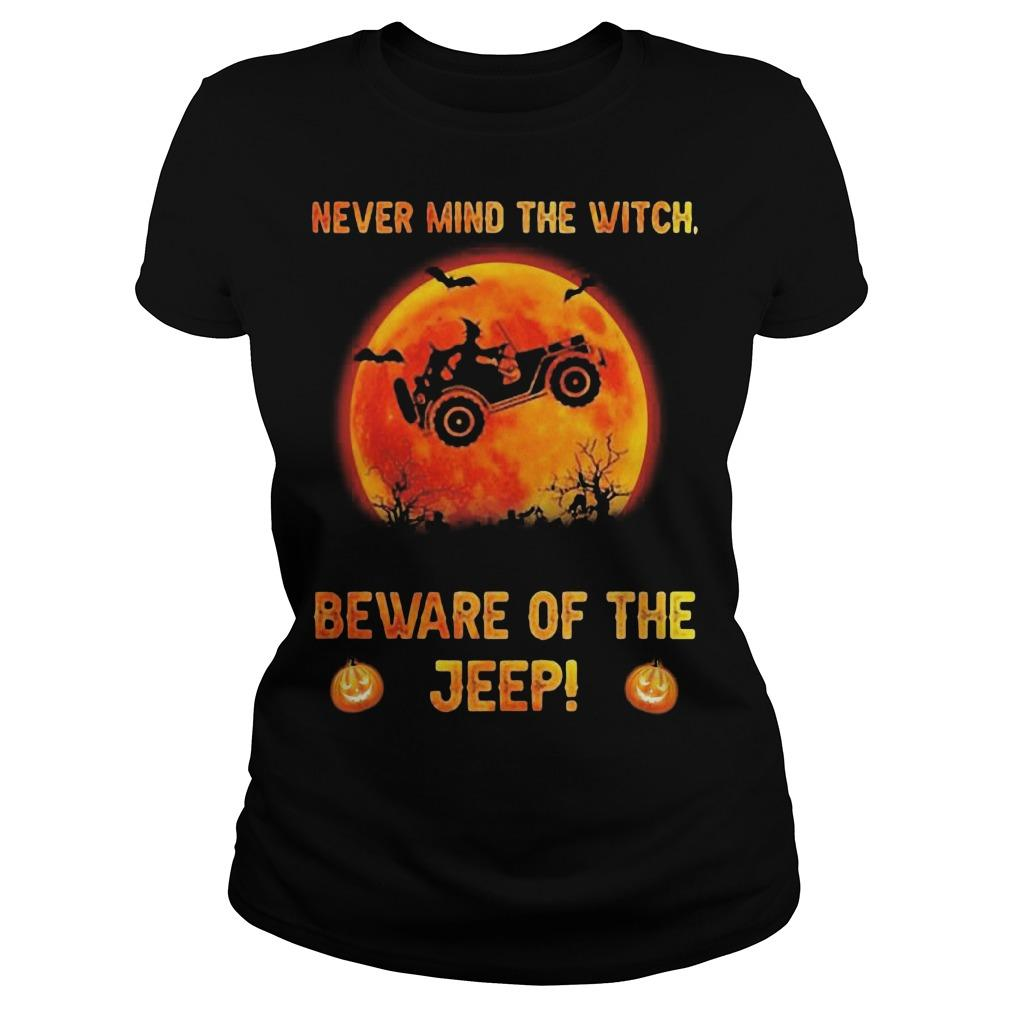 Halloween Never Mind The Witch Beware Of The Jeep Longsleeve