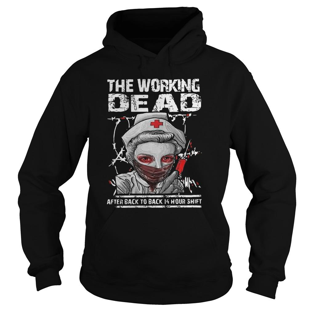 Halloween Nurse The Working Dead After Back To Back 14 Hour Shift Hoodie