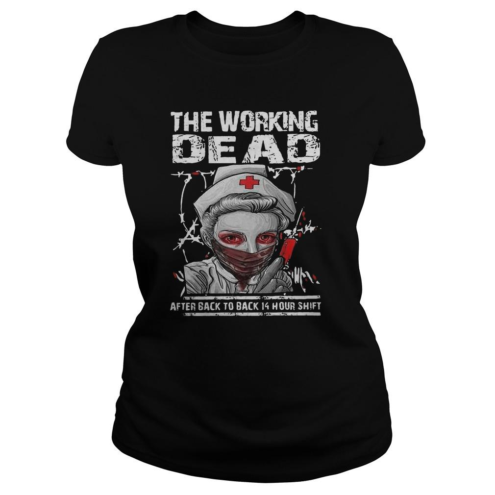 Halloween Nurse The Working Dead After Back To Back 14 Hour Shift Longsleeve
