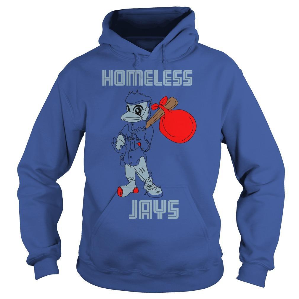 Homeless Jays Hoodie