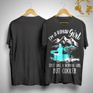 I'm A Kayal Girl Just Like A Normal Girl But Cooler Shirt