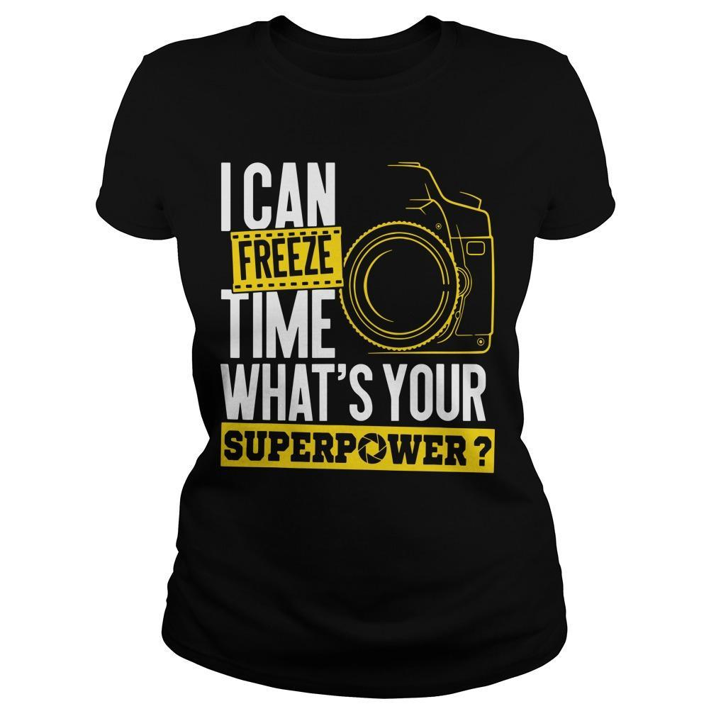 I Can Freeze Time What's Your Superpower Longsleeve