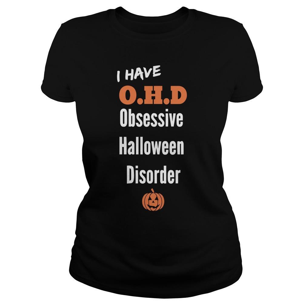 I Have Ohd Obsessive Halloween Disorder Longsleeve