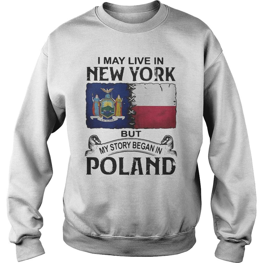 I May Live In New York But My Story Began In Poland Sweater
