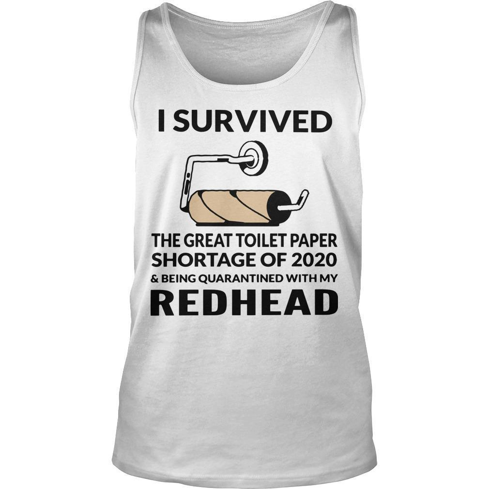 I Survived The Great Toilet Paper Shortage Of 2020 With My Redhead Tank Top