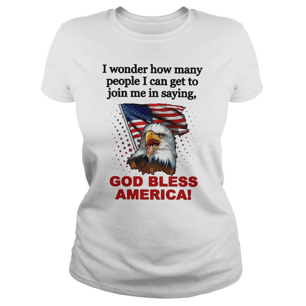 I Wonder How Many People I Can Get To Join Me In Saying God Bless America Tank Top
