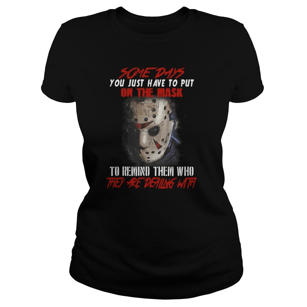 Jason Some Days You Just Have To Put On The Mask Longsleeve