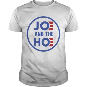 Joe And The Hoe Shirt