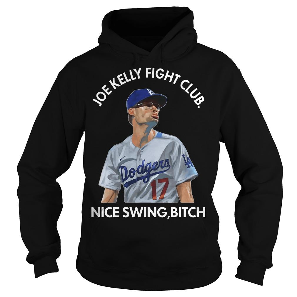 Joe Kelly Fight Club Nice Swing Bitch Hoodie