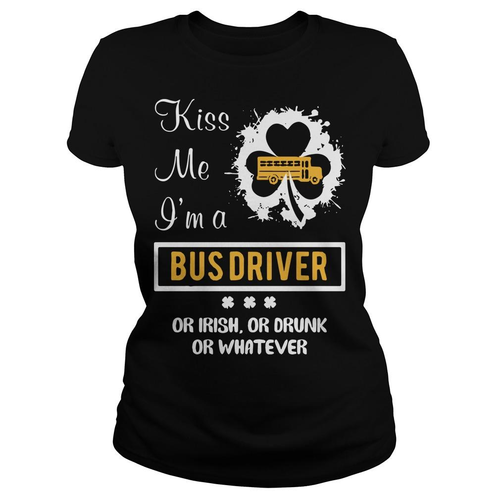 Kiss Me I'm A Bus Driver Or Irish Or Drunk Or Whatever Longsleeve