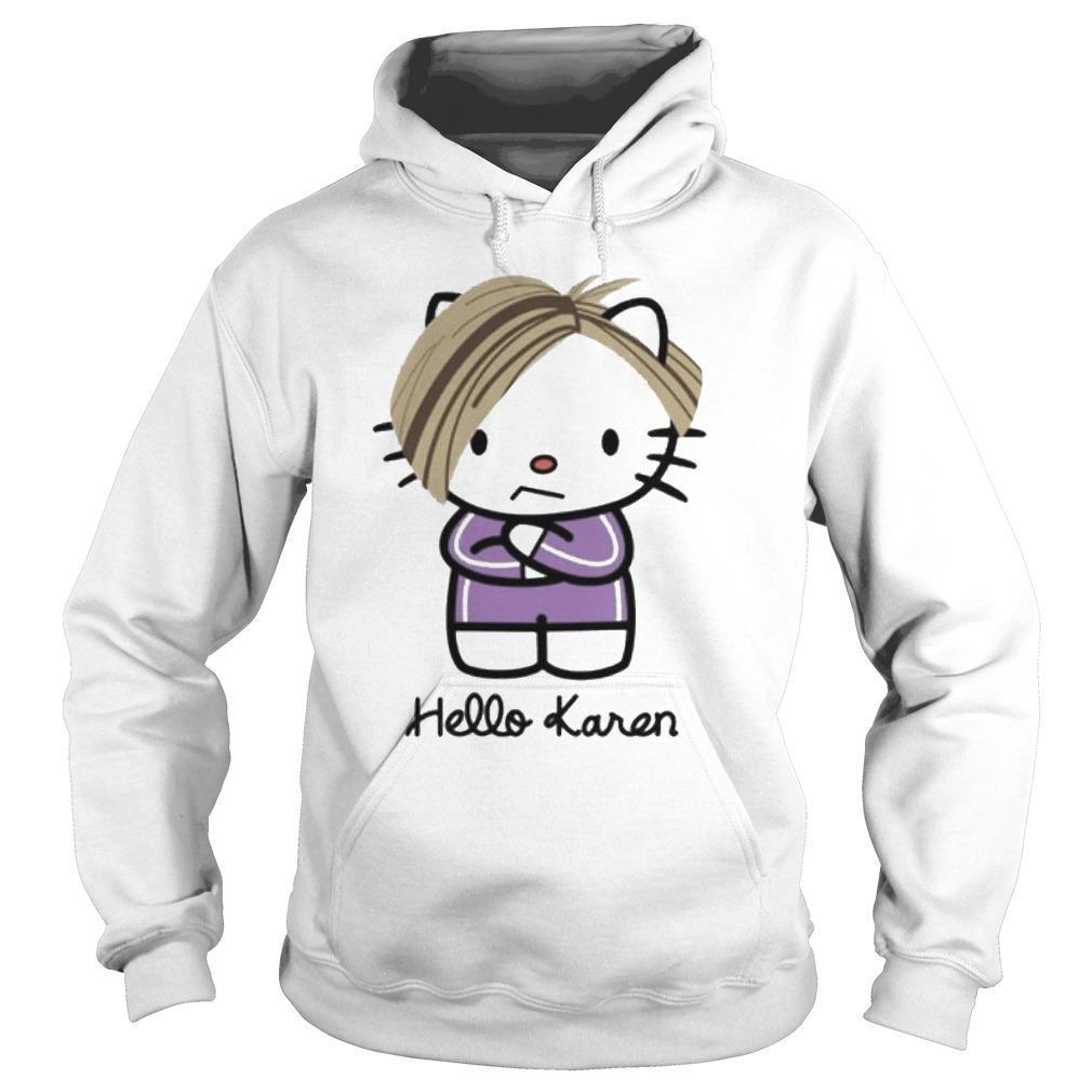 Kitty Hello Karen Hoodie