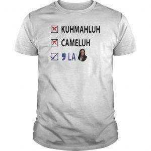 Kuhmahluh Cameluh La Shirt