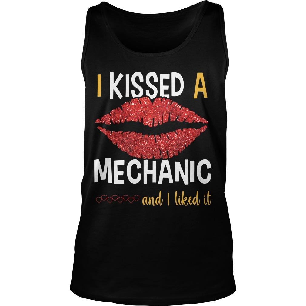 Lip I Kissed A Mechanic And I Liked It Tank Top