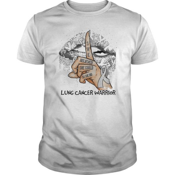 Lips She Believed She Could So She Did Lung Cancer Warrior Shirt