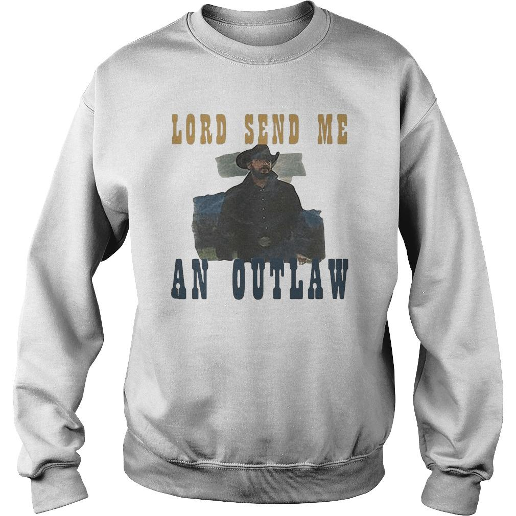 Lord Send Me An Outlaw Sweater