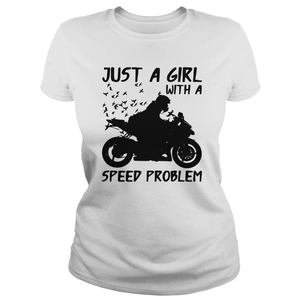 Motorcycles Just A Girl With A Speed Problem Longsleeve