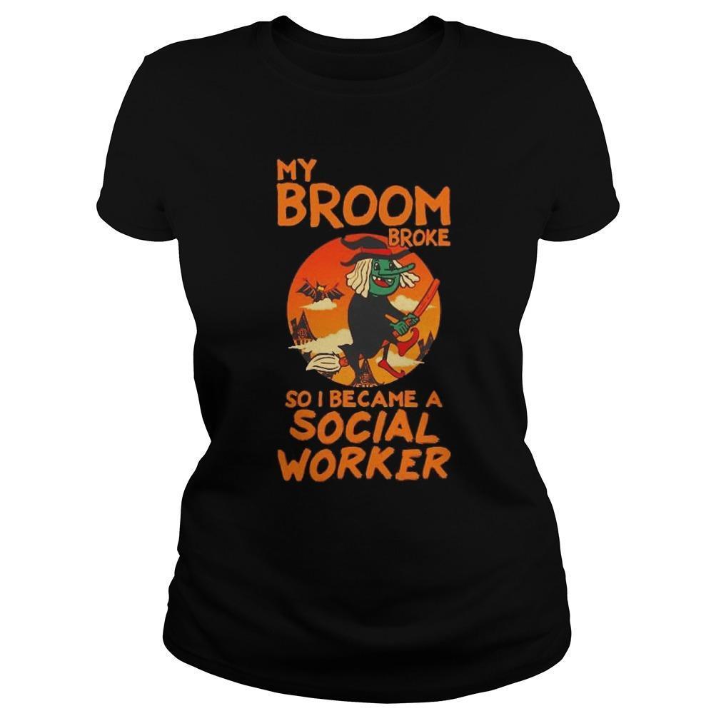 My Broom Broke So I Became A Social Worker Tank Top