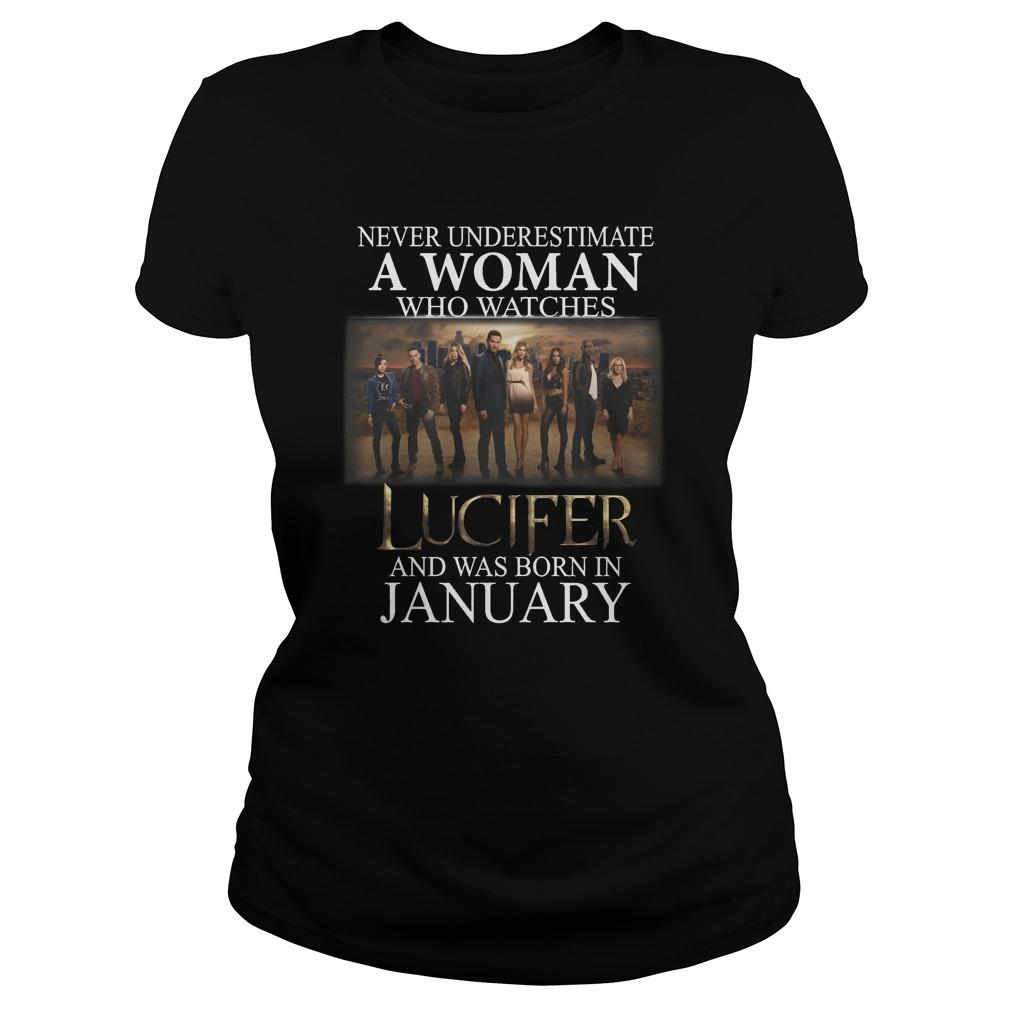 Never Underestimate A Woman Who Watches Lucifer And Was Born In January Longsleeve
