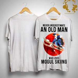 Never Underestimate An Old Man Who Loves Mogul Skiing Shirt