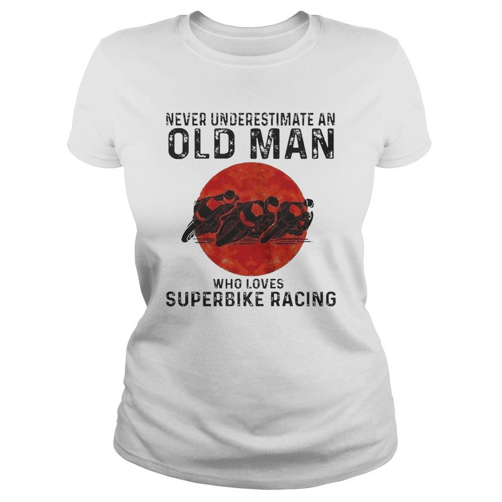 Never Underestimate An Old Man Who Loves Superbike Racing Longsleeve