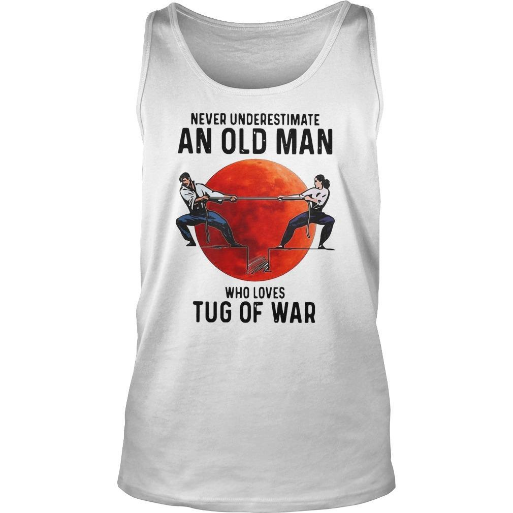 Never Underestimate An Old Man Who Loves Tug Of War Tank Top
