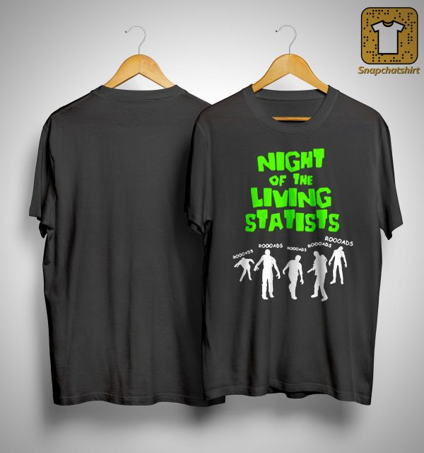 Night Of The Living Statists Shirt