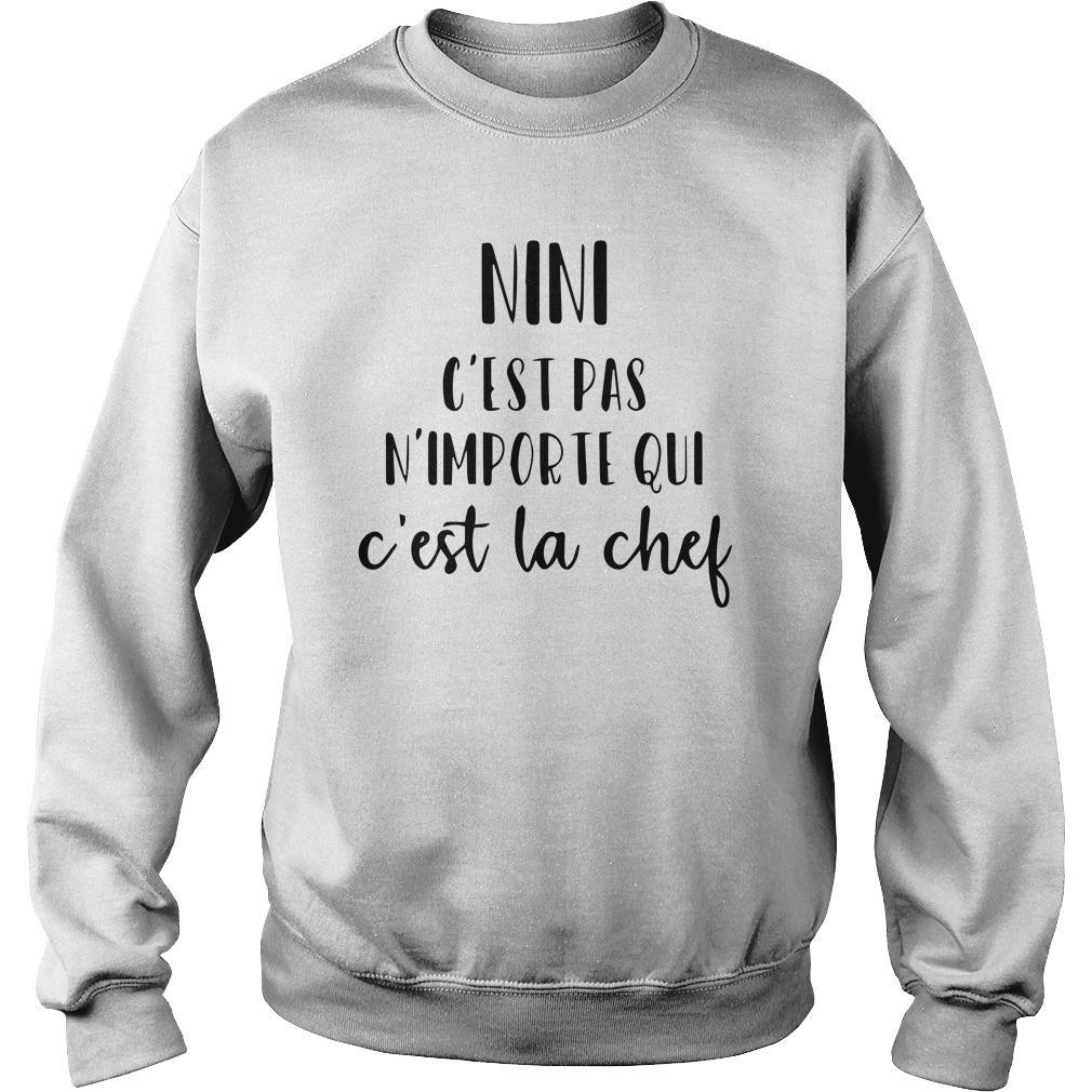 Nini C'est Pas N'importe Qui C'est La Chef Sweater