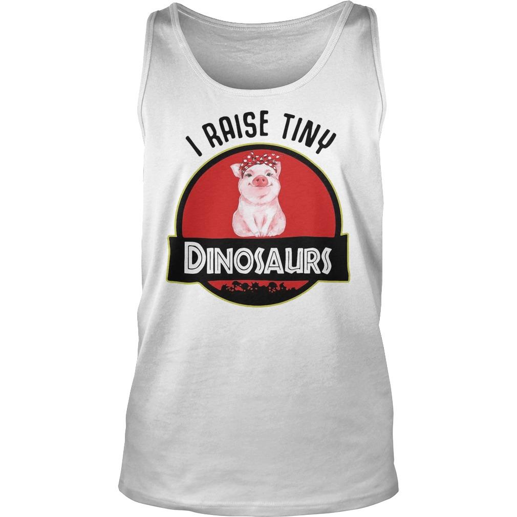Pig I Raise Tiny Dinosaurs Tank Top