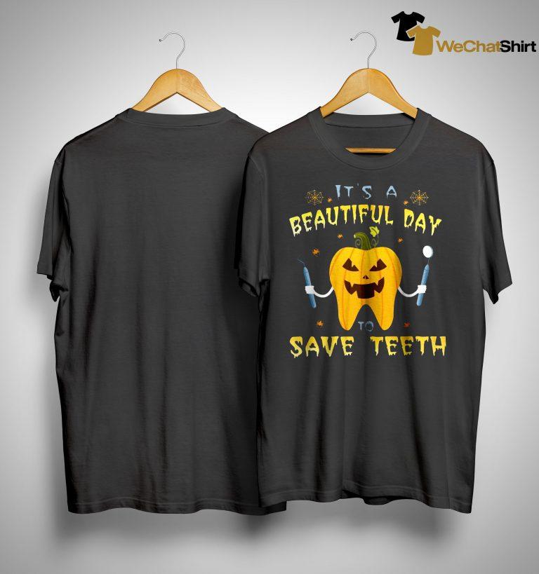 Pumpkin It's A Beautiful Day Save Teeth Shirt