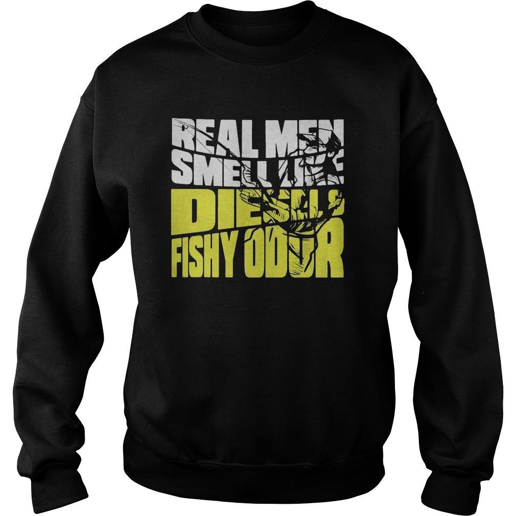Real Men Smell Like Diesels Fishy Odor Sweater
