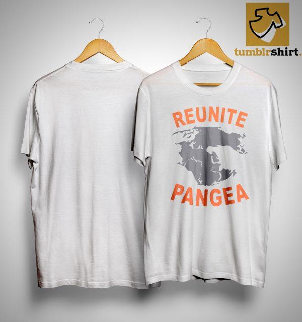 Reunite Pangea Shirt