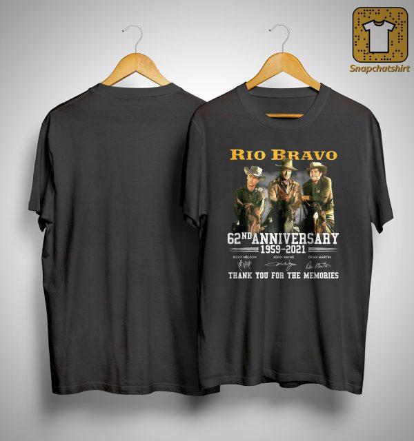 Rio Bravo 62nd Anniversary Thank You For The Memories Shirt