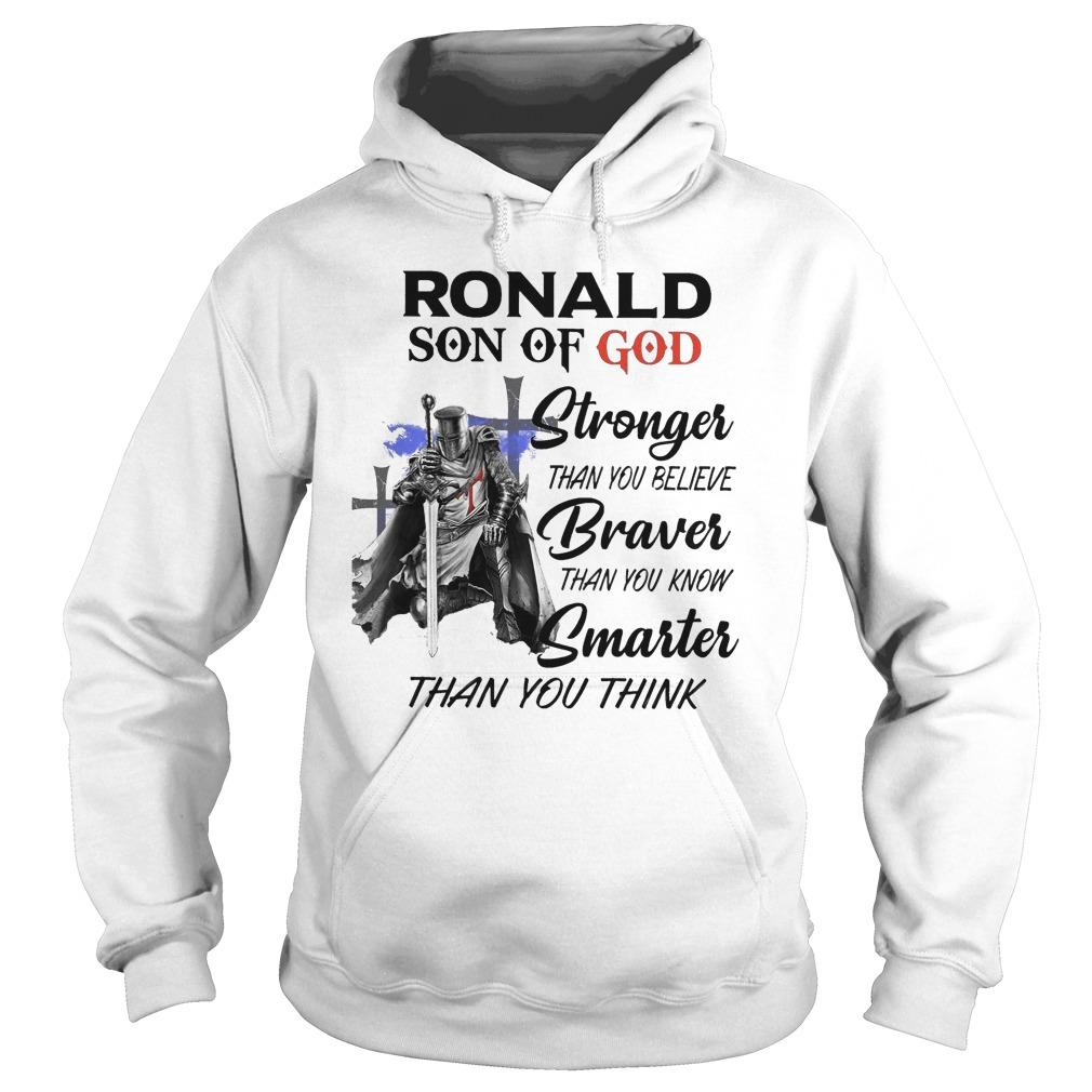 Ronald Son Of God Stronger Than You Believe Braver Than You Know Hoodie