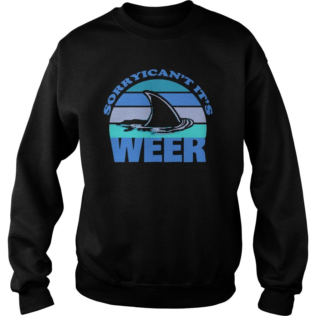 Sorry I Can't It's Week Shark Week Sweater