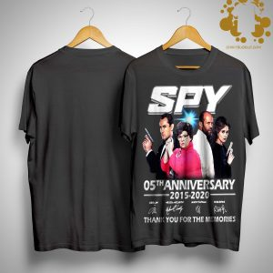 Spy 05th Anniversary 2015 2020 Thank You For The Memories Signatures Shirt