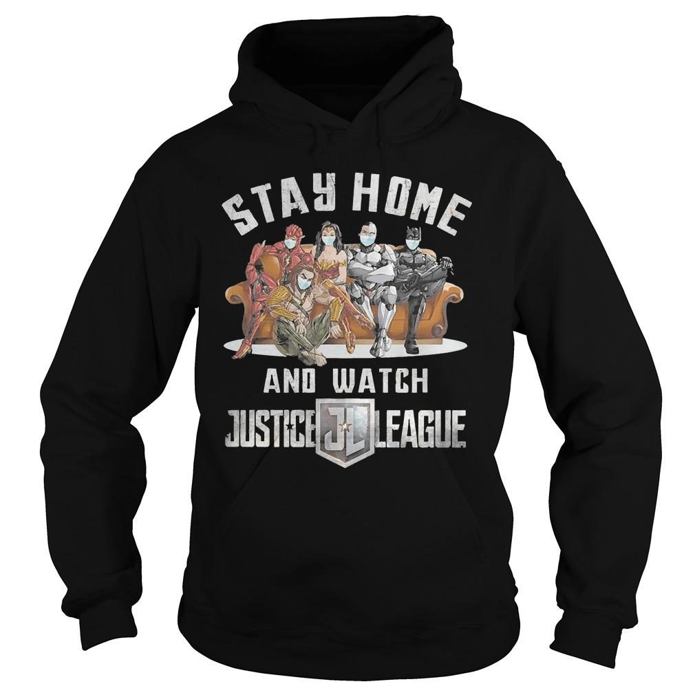 Stay Home And Watch Justice League Hoodie