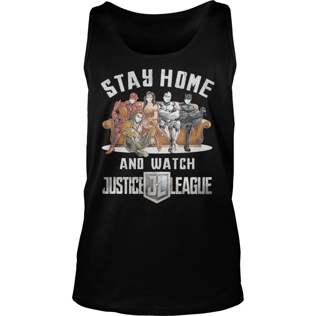 Stay Home And Watch Justice League Tank Top
