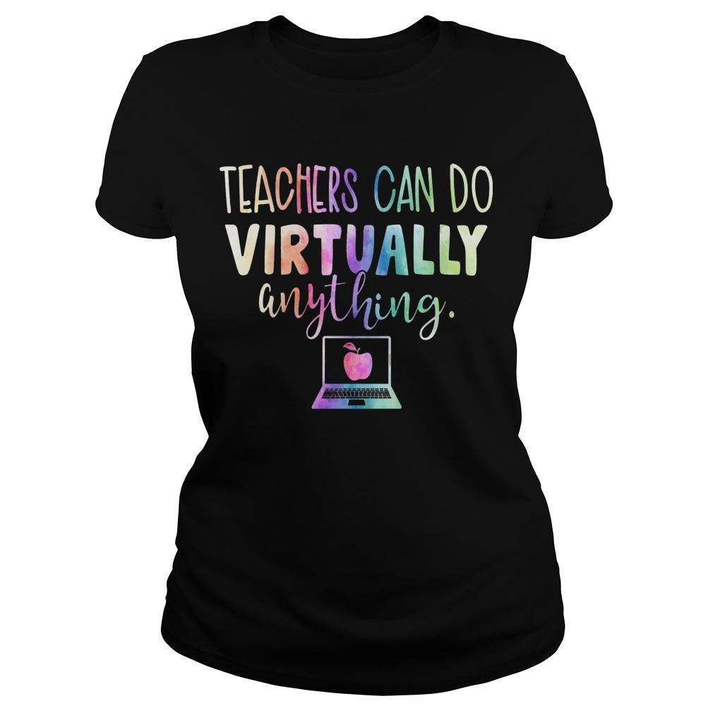 Teachers Can Do Virtually Anything Longsleeve