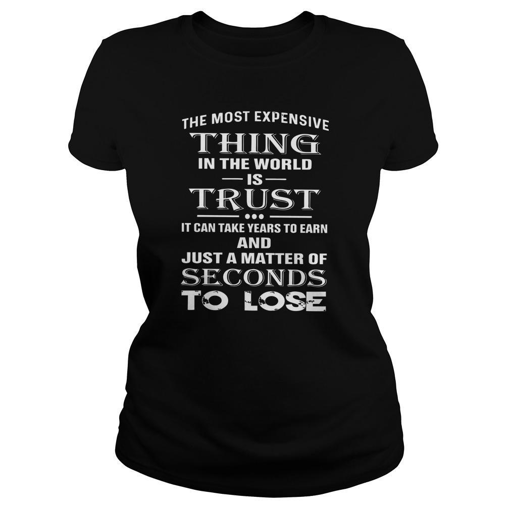 The Most Expensive Thing In The World Is Trust Longsleeve
