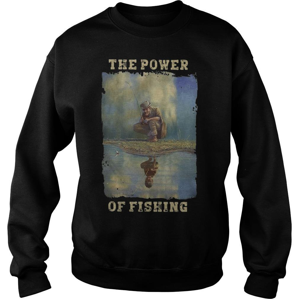 The Power Of Fishing Sweater