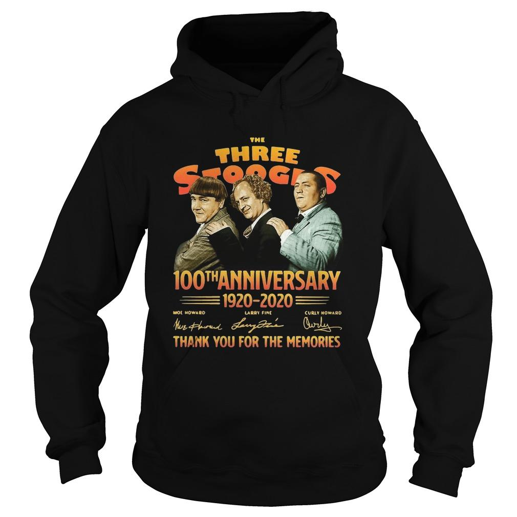 The Three Stooges 100th Anniversary 1920 2020 Thank You For The Memories Hoodie