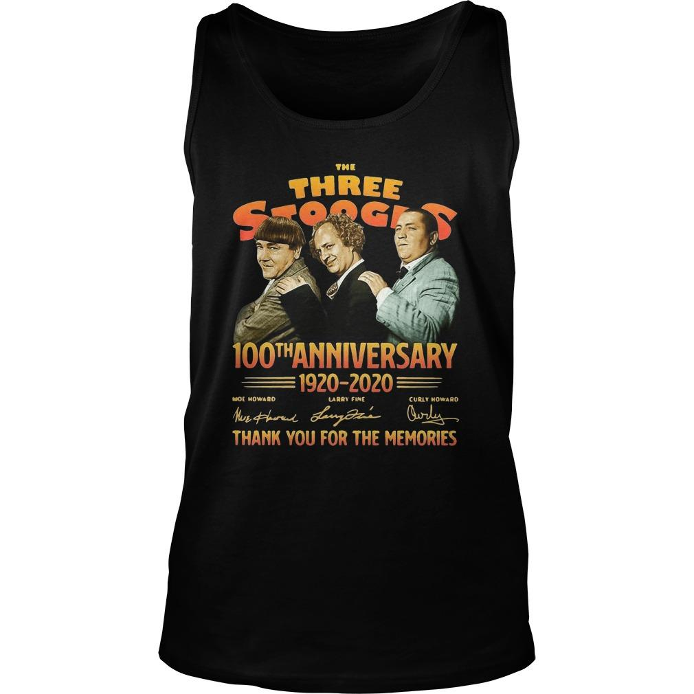 The Three Stooges 100th Anniversary 1920 2020 Thank You For The Memories Tank Top