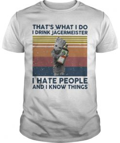 Vintage Baby Groot That's What I Do I Drink Jagermeister I Hate People Shirt
