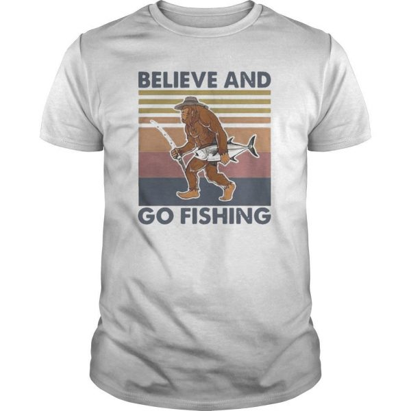 Vintage Bigfoot Believe And Go Fishing Shirt