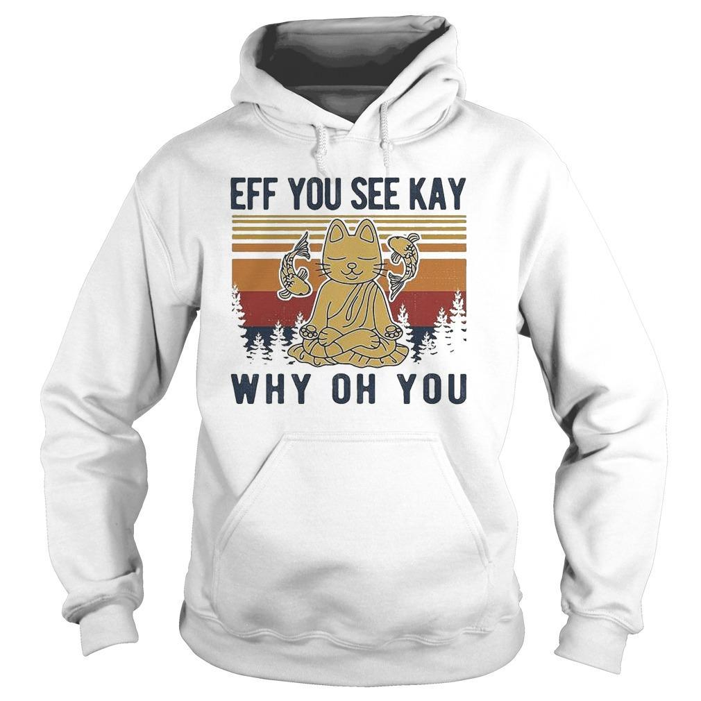 Vintage Buddhist Cat And Fish Eff You See Kay Why Oh You Hoodie