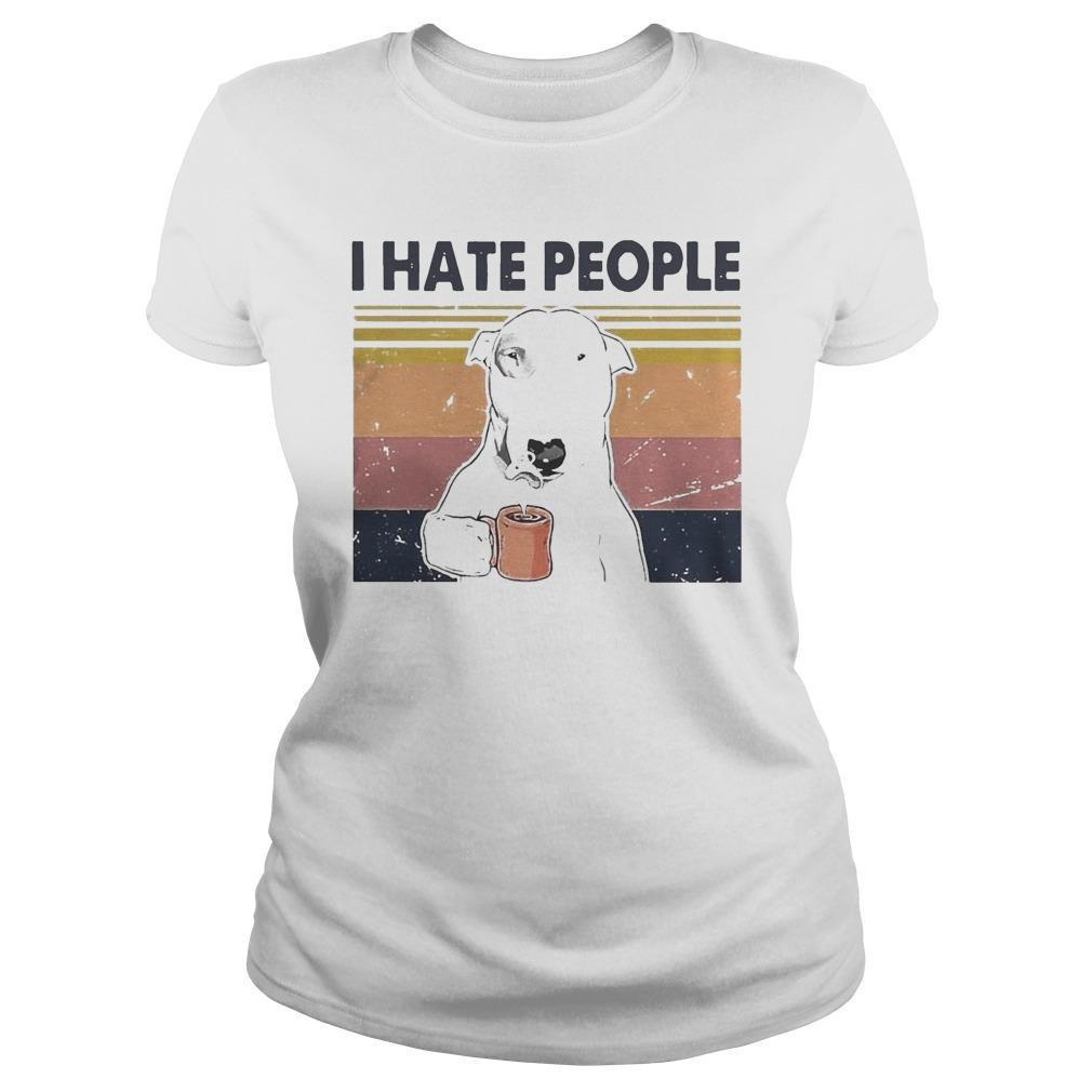 Vintage Bull Terrier I Hate People Longsleeve