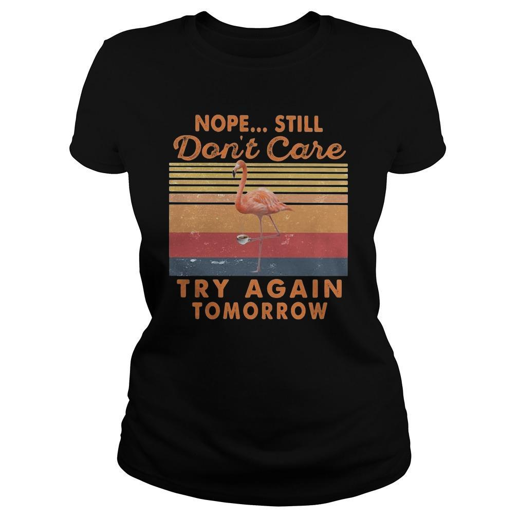 Vintage Flamingo Nope Still Don't Care Try Again Tomorrow Tank Top