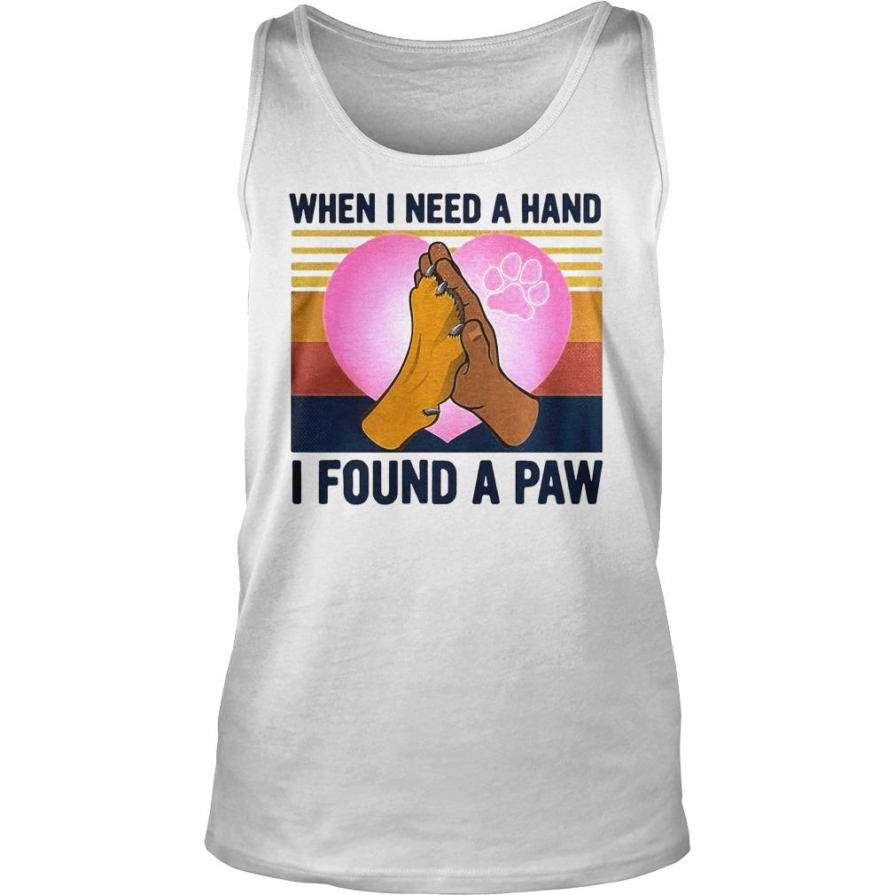 Vintage Heart Dog When I Need A Hand I Found A Paw Tank Top