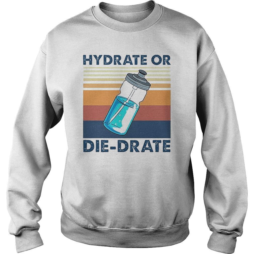 Vintage Hydrate Or Die Drate Sweater