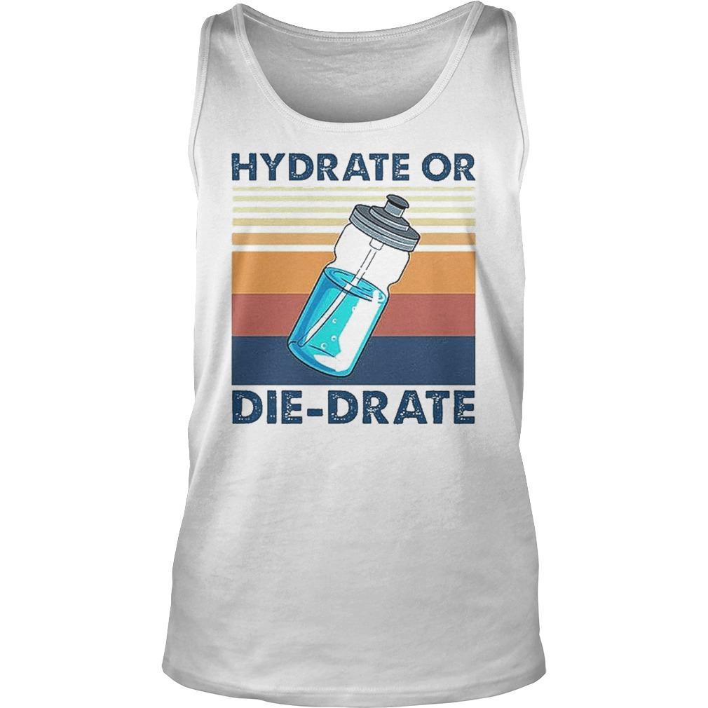 Vintage Hydrate Or Die Drate Tank Top